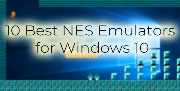 Top 10 Best NES Emulator 2021