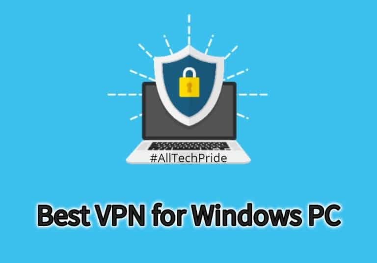 Top 10 Best VPN for Windows PC Should Use in 2020