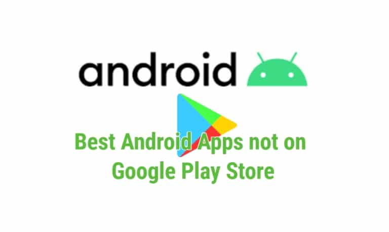Best Android apps Which is not Available on Play Store