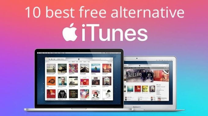 2021 Best Alternatives to iTunes For Mac, Windows & Linux