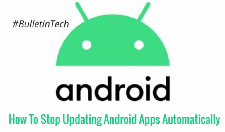 How To Stop Updating Android Apps Automatically