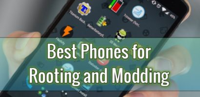 Best Rootable Android Phones for Rooting and Modding in 2020