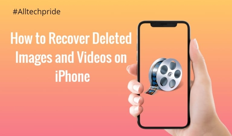 How To Recover Deleted Images And Videos On Iphone