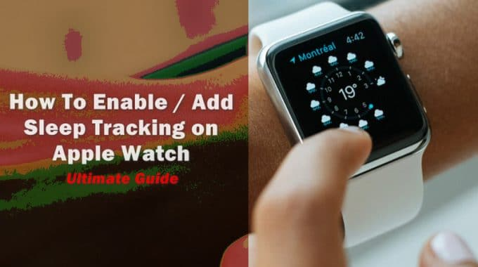 How to Add Sleep Tracking in Apple Watch