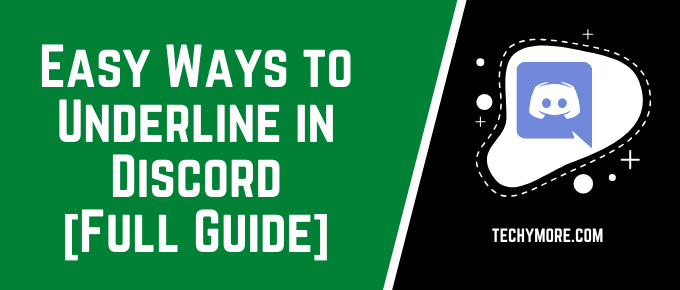How to Underline in Discord [Full Guide]