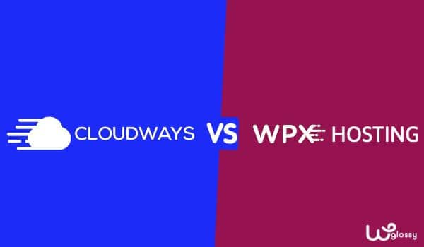 Cloudways Vs WPX Hosting – Which Is The Best Hosting In 2021?