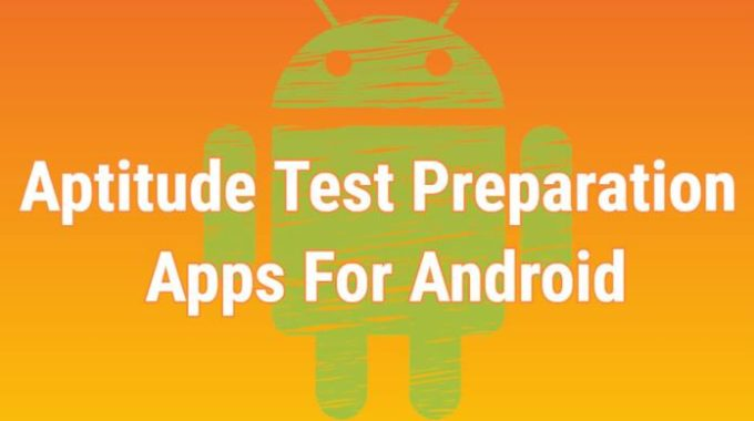 10 Best Aptitude Test Preparation Apps For Android
