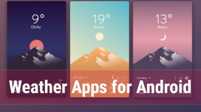 10 Best Free Weather Apps for Android in 2021